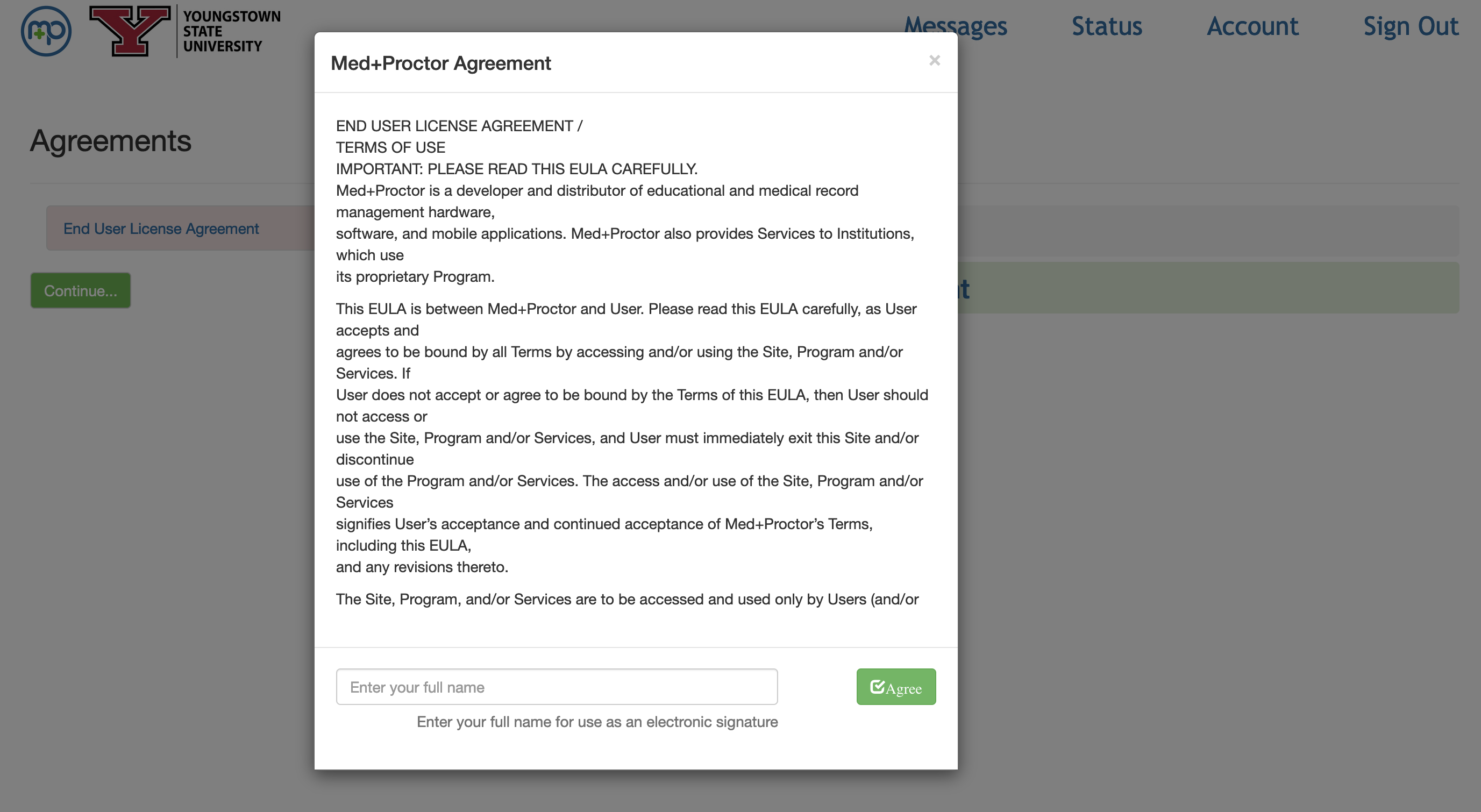 Accept the Med+Proctor user agreement