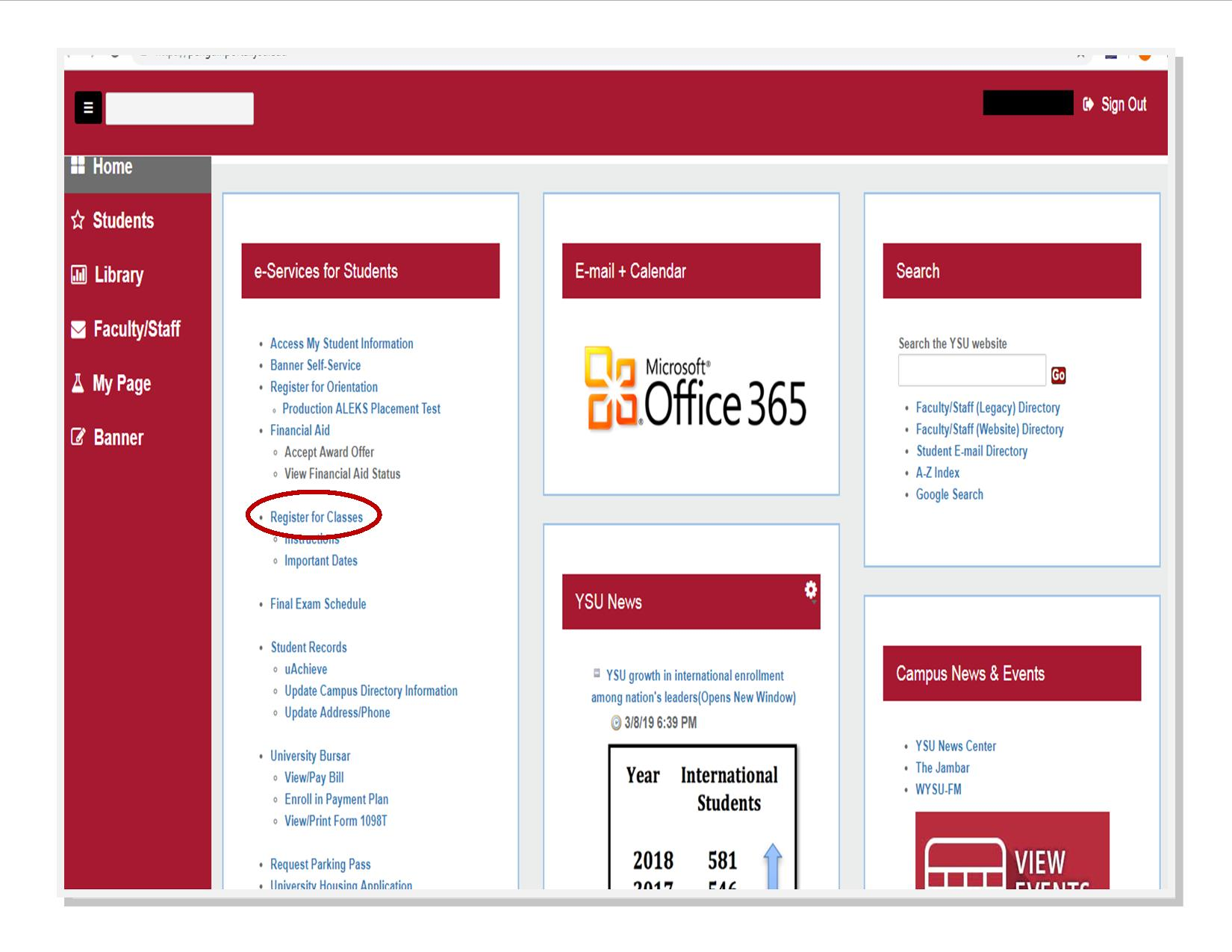 "Under e-Services for Students in Penguin Portal, select ""Register for Classes""."