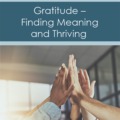 gratitude finding meaning and thriving