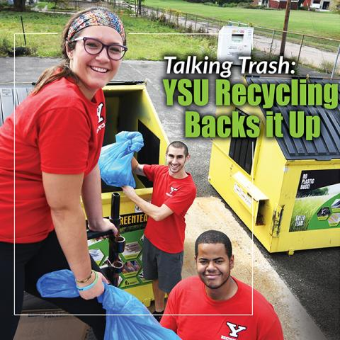 Talking Trash: YSU Recycling     Backs it Up