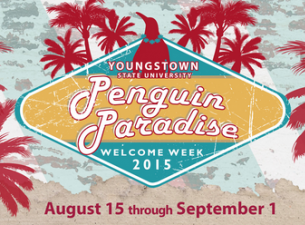 Youngstown State University opens the 2015-16 academic year with Penguin Paradise Welcome Week, feat